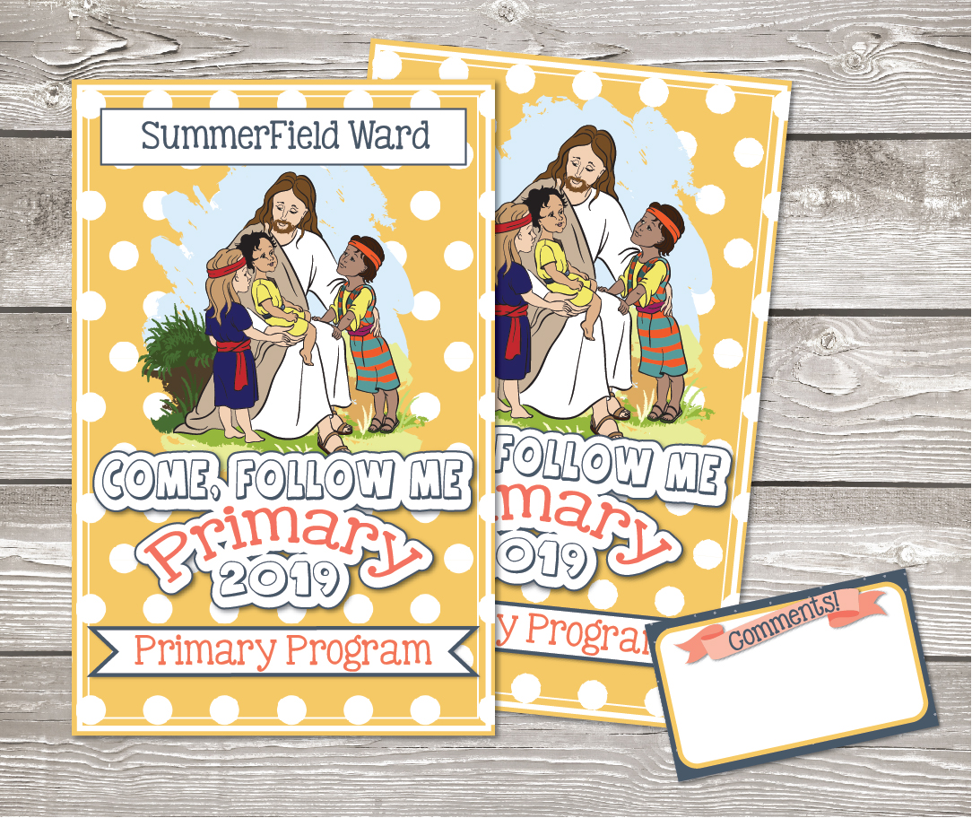Come, Follow Me for Primary 2019- New Testament, Primary Program Packet includes editable program cover, invitation, comment cards, and sample 27 minute program for 2019! www.LovePrayTeach.com