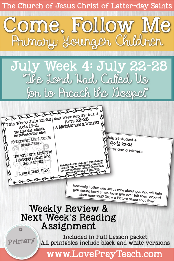 "Come, Follow Me for Primary:  July Week 4: July 22-28 Acts 16-21 ""The Lord Had Called Us for to Preach the Gospel""  YOUNGER CHILDREN www.LovePrayTeach.com"