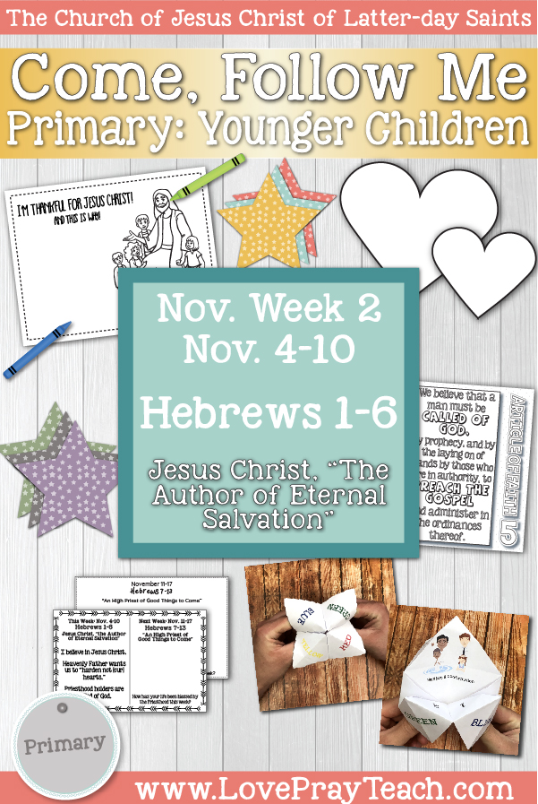 "Come, Follow Me for Primary November Week 1 October 28- November 3 1st and 2nd Timothy; Titus; Philemon ""Be Thou an Example of the Believers"" Younger Children www.LovePrayTeach.com"