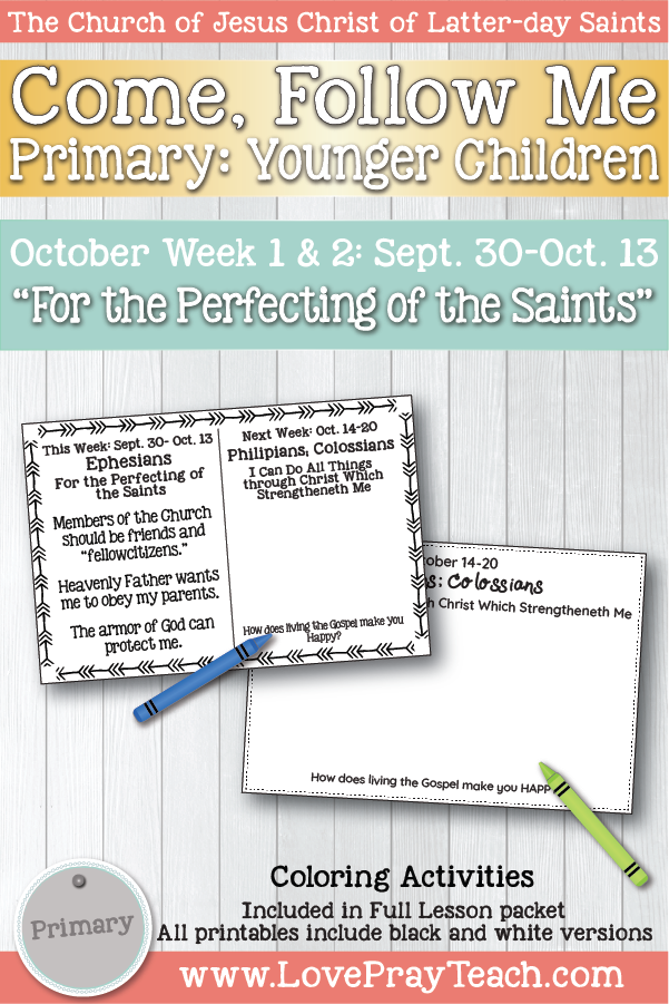 """Come, Follow Me for Primary October Week 1: September 30-October 13 Ephesians """"For the Perfecting of the Saints"""" YOUNGER CHILDREN"""