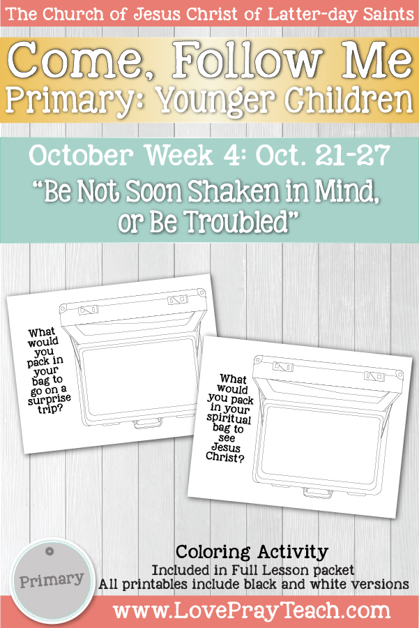 "Come, Follow Me for Primary October Week 4 October 21-27 1st and 2nd Thessalonians ""Be Not Soon Shaken in Mind, or Be Troubled"" Younger Children"
