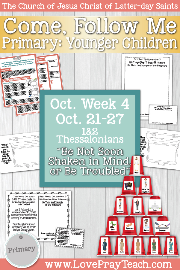 """Come, Follow Me for Primary October Week 3: October 14-20 Philippians & Colossians """"I Can Do All Things through Christ Which Strengtheneth"""" YOUNGER CHILDREN www.LovePrayTeach.com"""