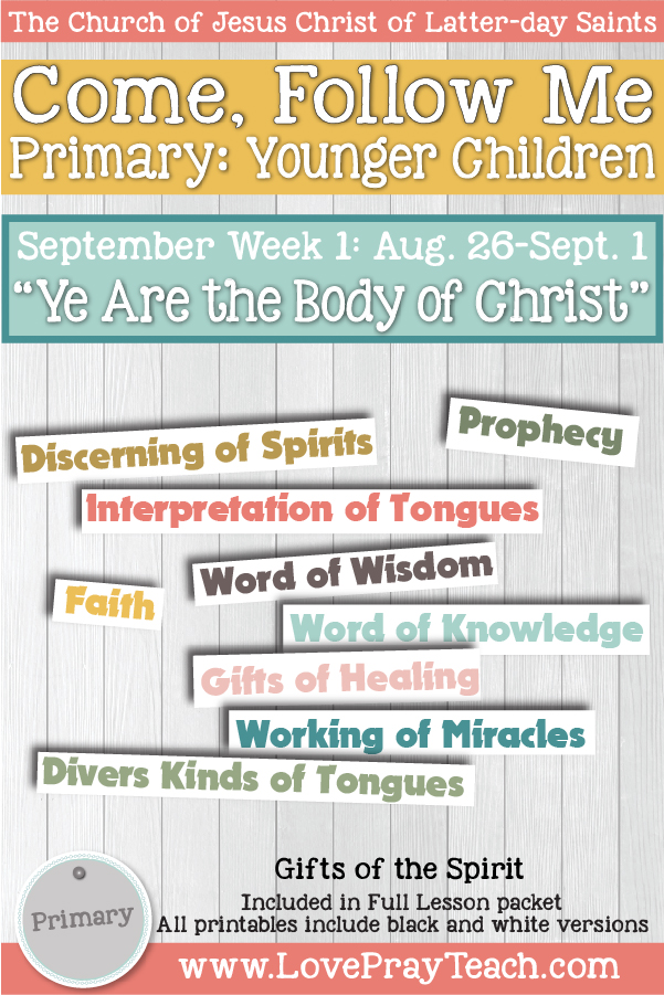 """Come, Follow Me for Primary: September Week 1: August 26-Sept. 1 1 Corinthians 8-13 """"Ye Are the Body of Christ"""" YOUNGER CHILDREN"""