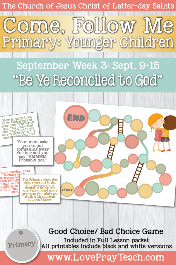 "Come, Follow Me for Primary: September Week 3: September 9–15 2 Corinthians  1–7 ""Be Ye Reconciled to God"" YOUNGER CHILDREN"