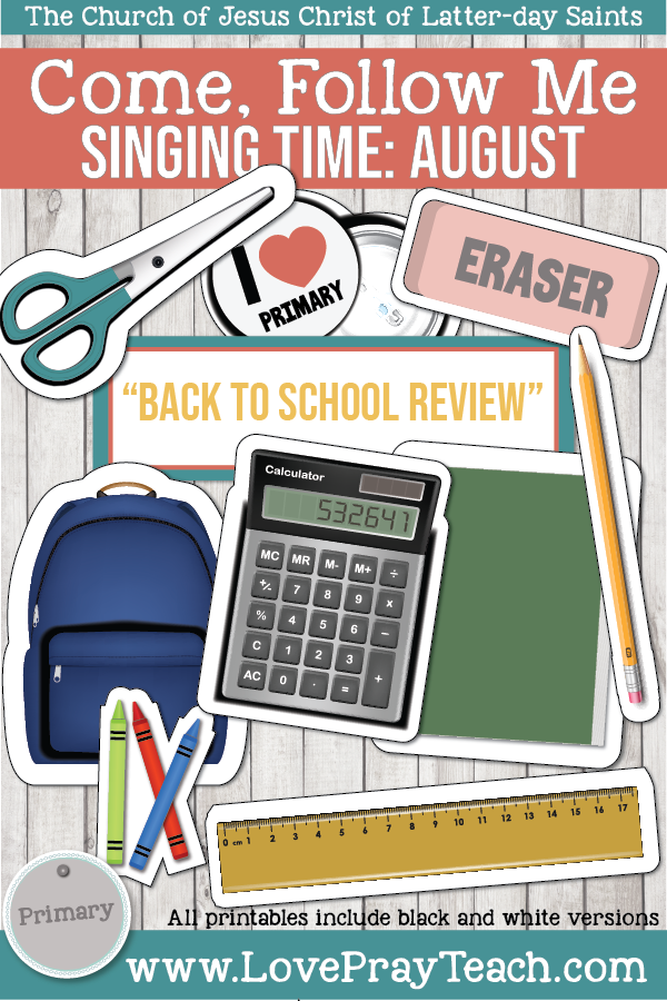 "Come, Follow Me for Primary-2019 August: Singing Time: ""Back To School Review"""