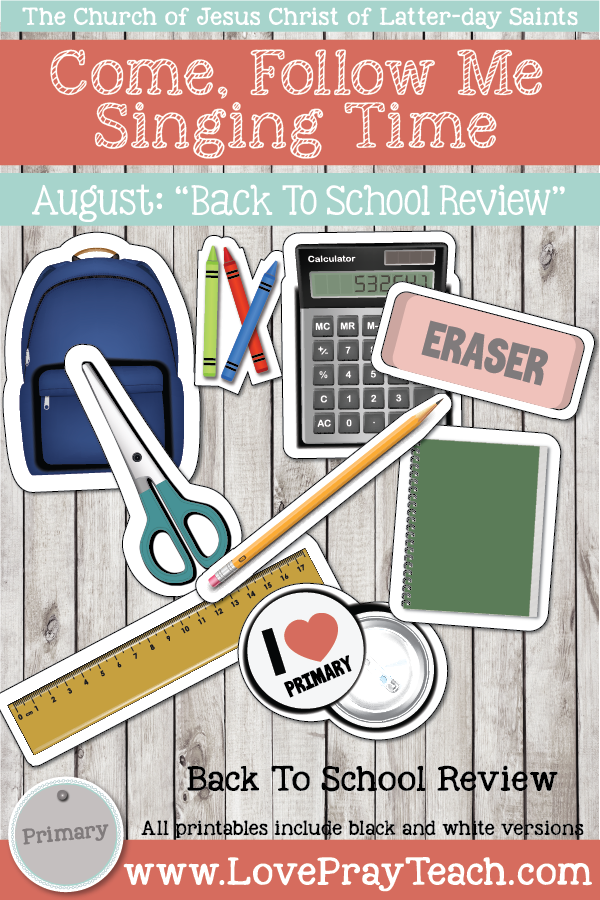 """Come, Follow Me for Primary-2019 August: Singing Time: """"Back To School Review"""""""