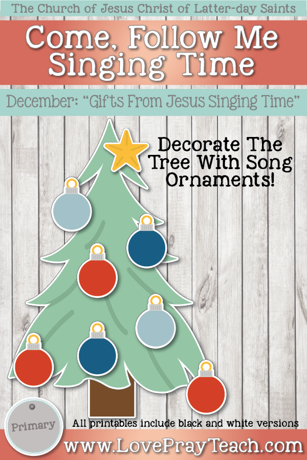 """Come, Follow Me for Primary-2019 December: Singing Time: """"Gifts From Jesus Singing Time"""""""