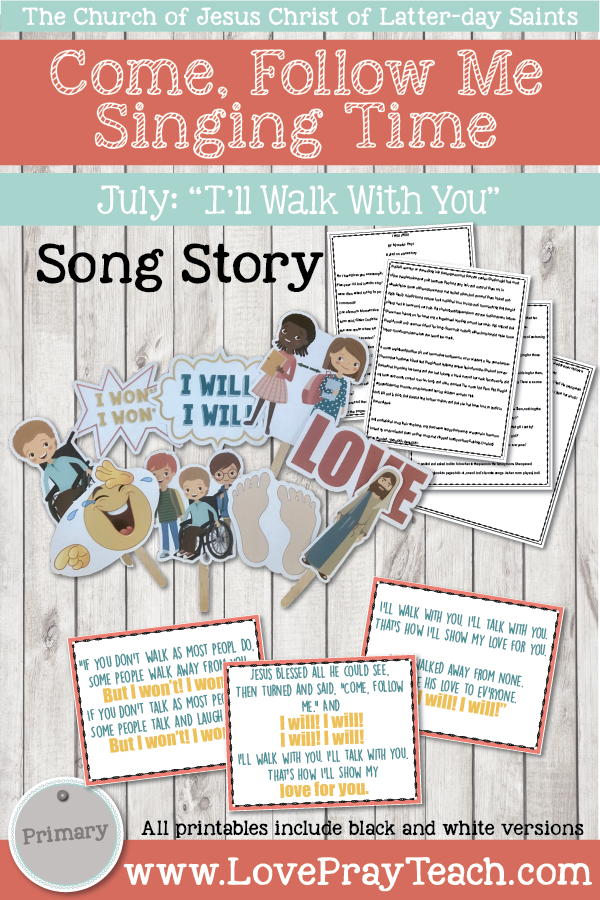 "Come, Follow Me for Primary-2019 July: Singing Time: ""I'll Walk With You"""