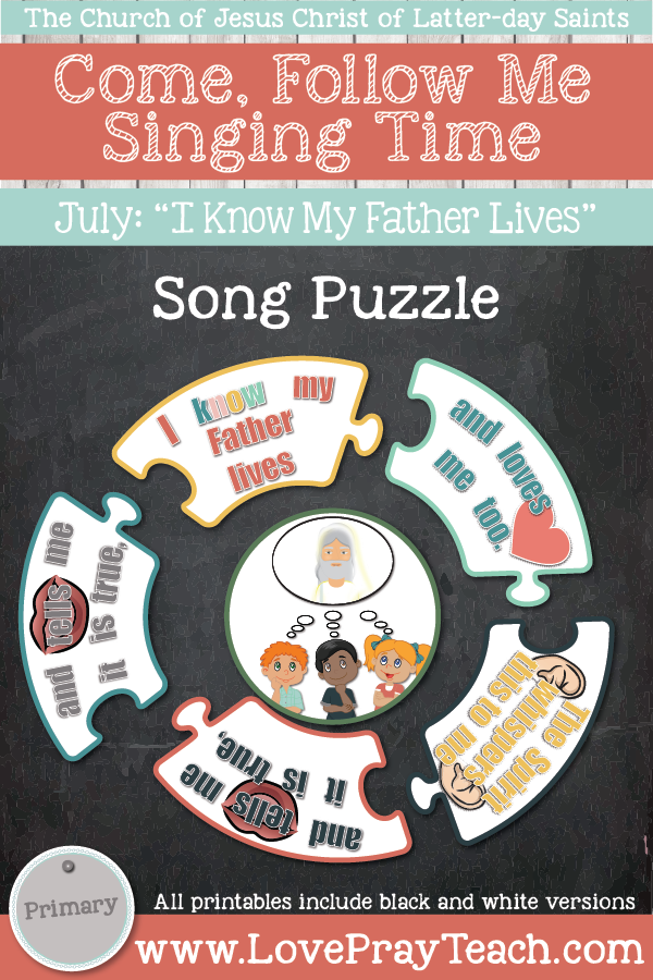 """Come, Follow Me for Primary-2019 July: Singing Time: """"I Know My Father Lives"""""""