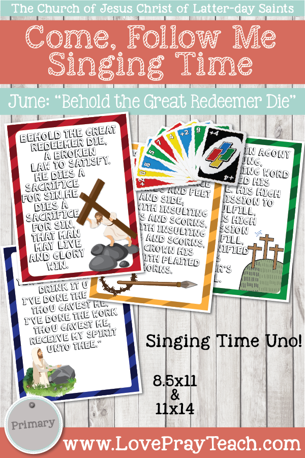 """Come, Follow Me for Primary-2019 June: Singing Time: """"Behold The Great Redeemer Die"""""""
