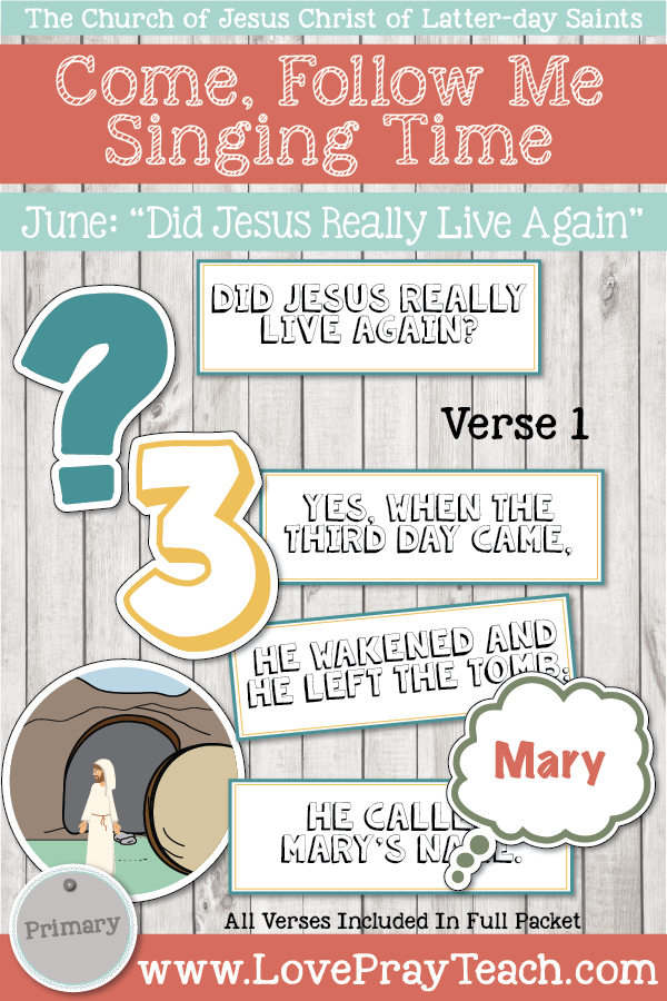 """Come, Follow Me for Primary-2019 June: Singing Time: """"Did Jesus Really Live Again?"""""""