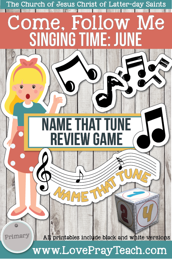 "Come, Follow Me for Primary-2019 June: Singing Time: ""Name That Tune"" Review Game"