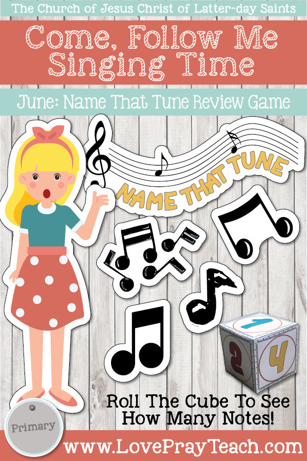 """Come, Follow Me for Primary-2019 June: Singing Time: """"Name That Tune"""" Review Game"""