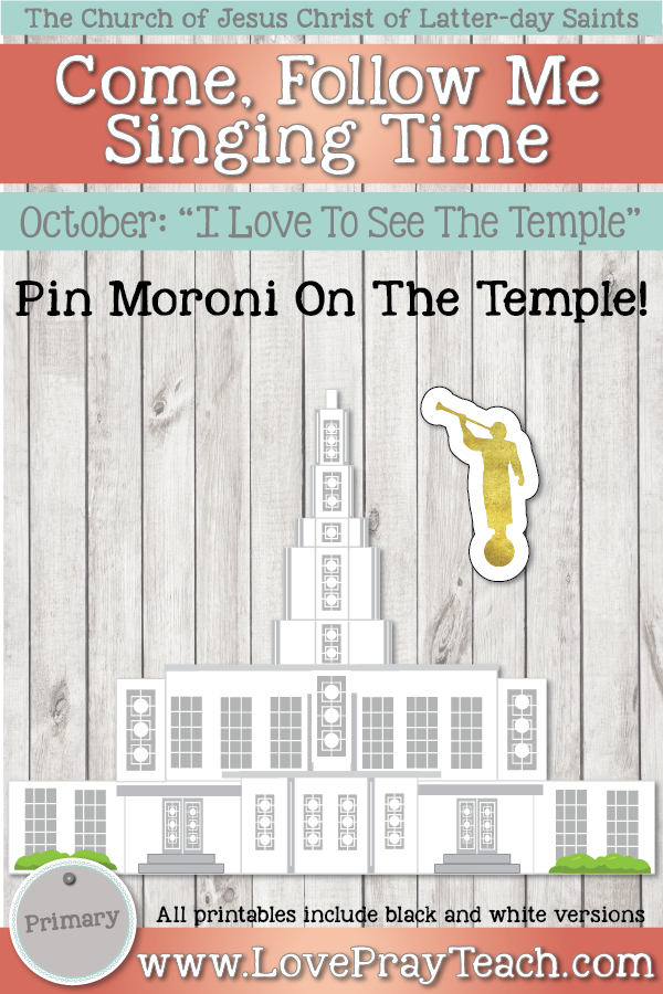 """Come, Follow Me for Primary-2019 October: Singing Time: """"I Love To See The Temple"""""""