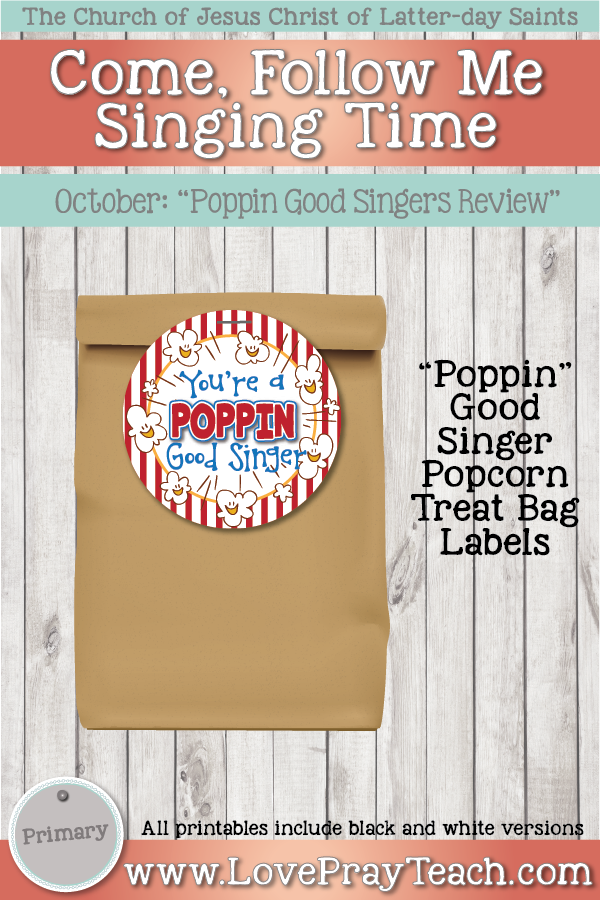 """Come, Follow Me for Primary-2019 October: Singing Time: """"Poppin"""" Good Singers Review Game"""