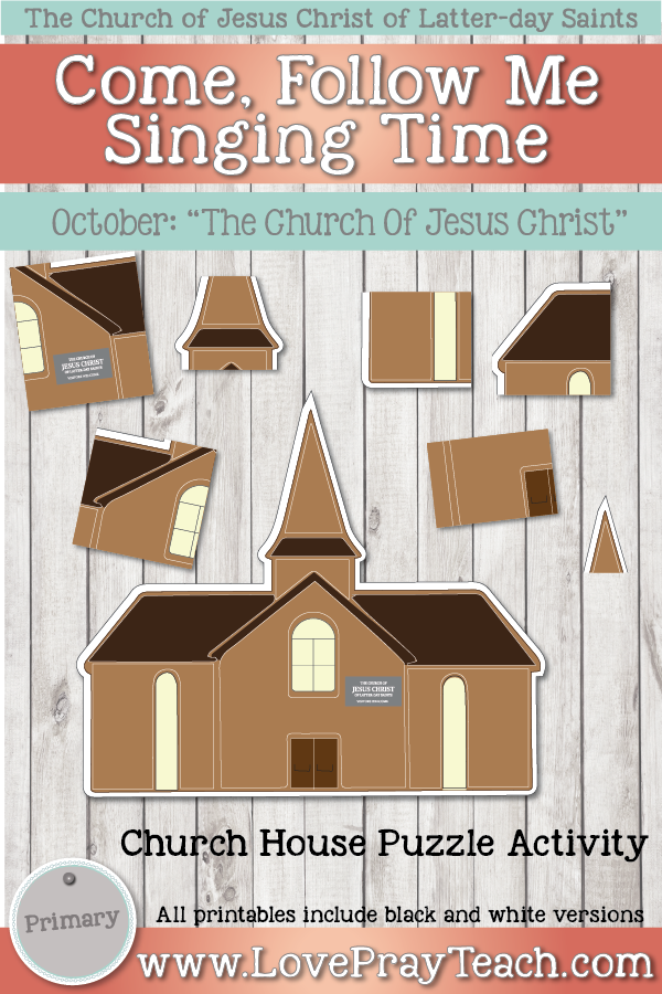 """Come, Follow Me for Primary-2019 October: Singing Time: """"The Church of Jesus Christ"""""""