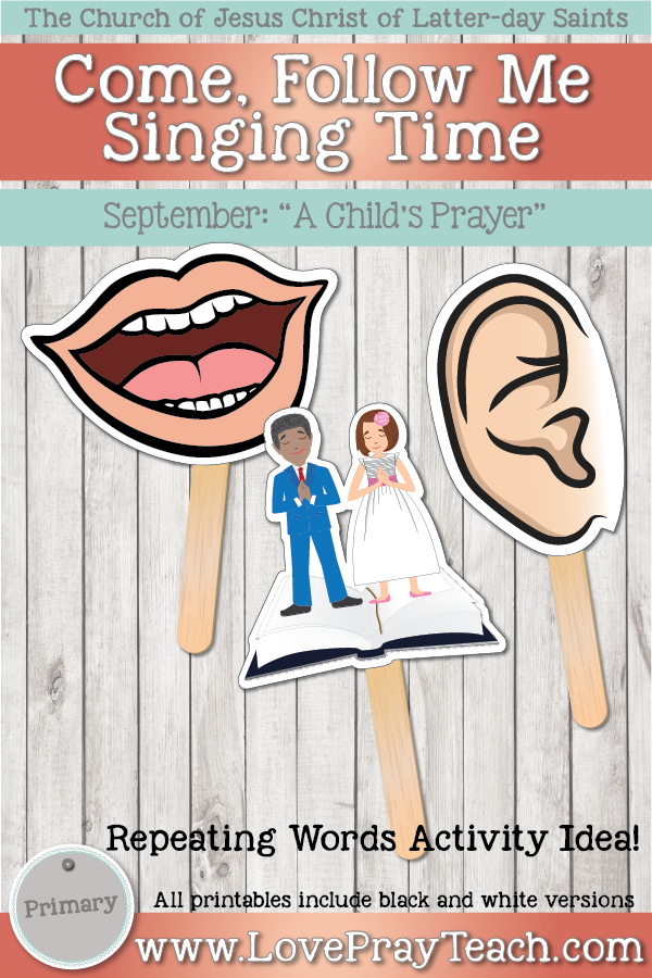 """Come, Follow Me for Primary-2019 September: Singing Time: """"A Child's Prayer"""""""