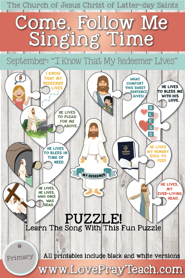 """Come, Follow Me for Primary-2019 September: Singing Time: """"I Know That My Redeemer Lives"""""""