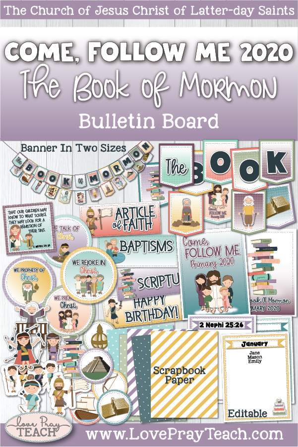 2020 Book of Mormon Come, Follow Me Primary Printable BULLETIN BOARD Packet www.LovePrayTeach.com