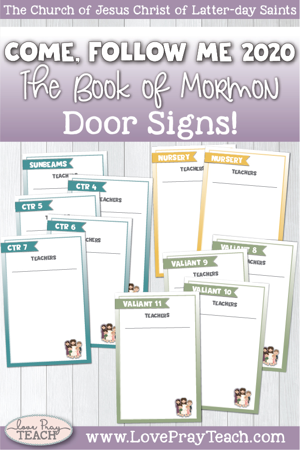 2020 Book of Mormon Come, Follow Me Primary Printable DOOR SIGN Packet www.LovePrayTeach.com