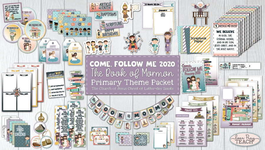 2020 Book of Mormon Come, Follow Me Primary Printable MEGA Packet www.LovePrayTeach.com