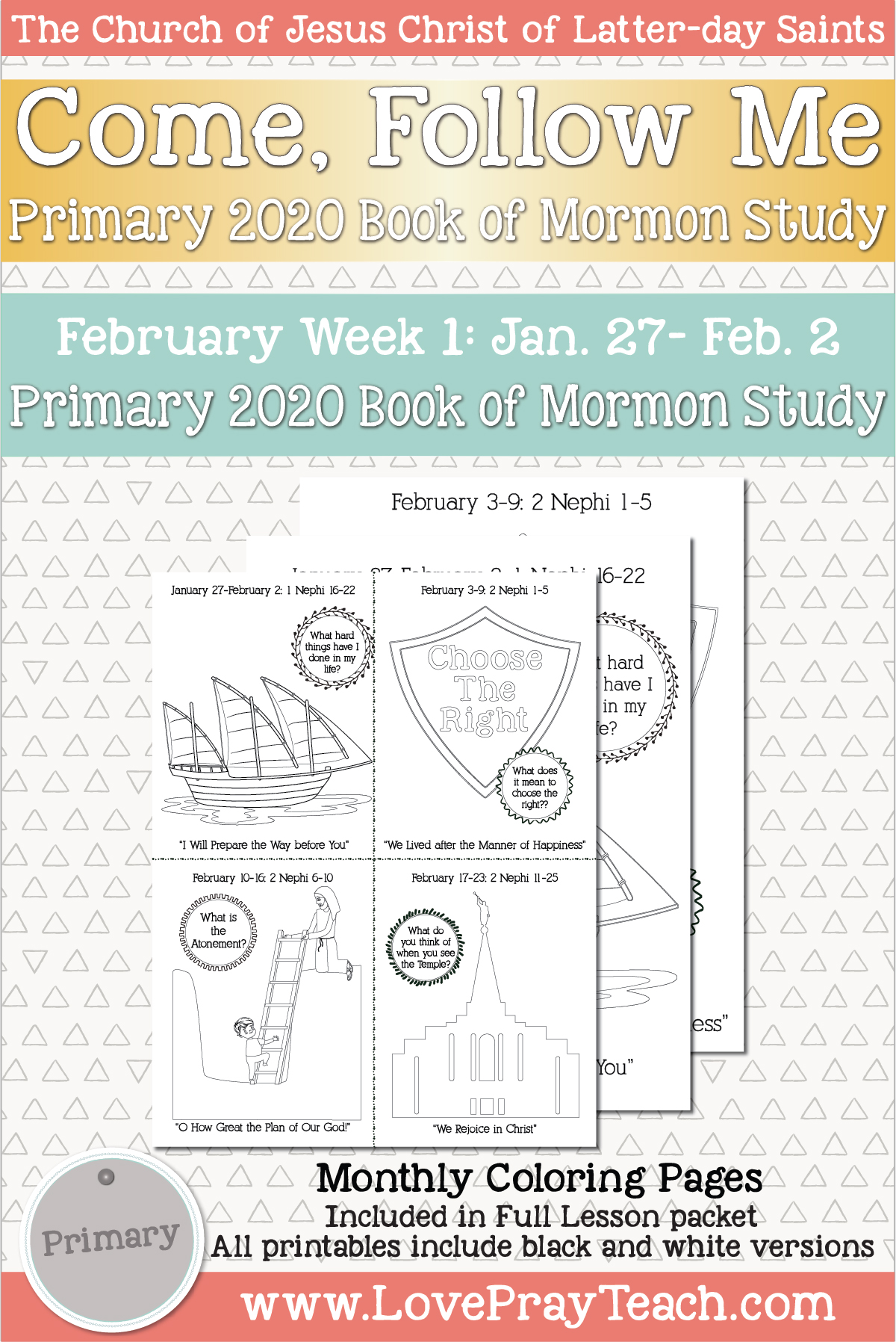 """Come, Follow Me for Primary January Week 4  January 20-26  1 Nephi 11–15 """"Armed with Righteousness and the Power of God"""" Printable Lesson Packet www.LovePrayTeach.com"""