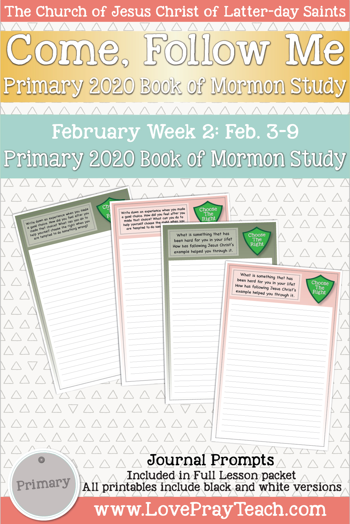 "Come, Follow Me for Primary February Week 2 February 3-9 2 Nephi 1-5 ""We Lived after the Manner of Happiness"" www.LovePrayTeach.com"