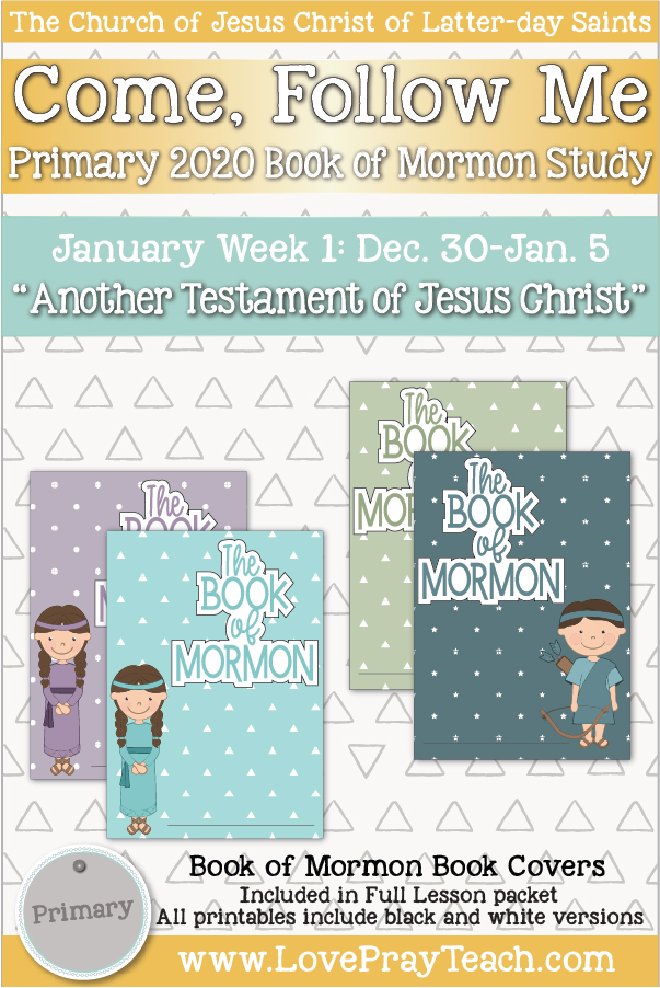 """Come, Follow Me for Primary Dec. 30- Jan. 5-Intro Pages of the Book of Mormon """"Another Testament of Jesus Christ""""- Printable Lesson Packet"""