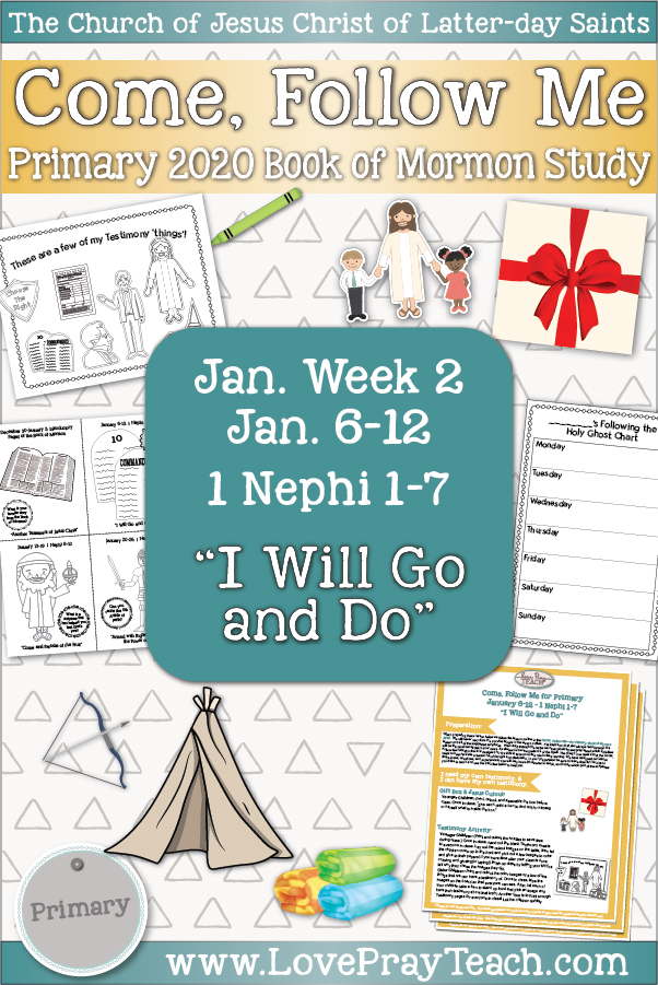 Come, Follow Me for Primary January Week 2 January 6-12 1 Nephi 1-7