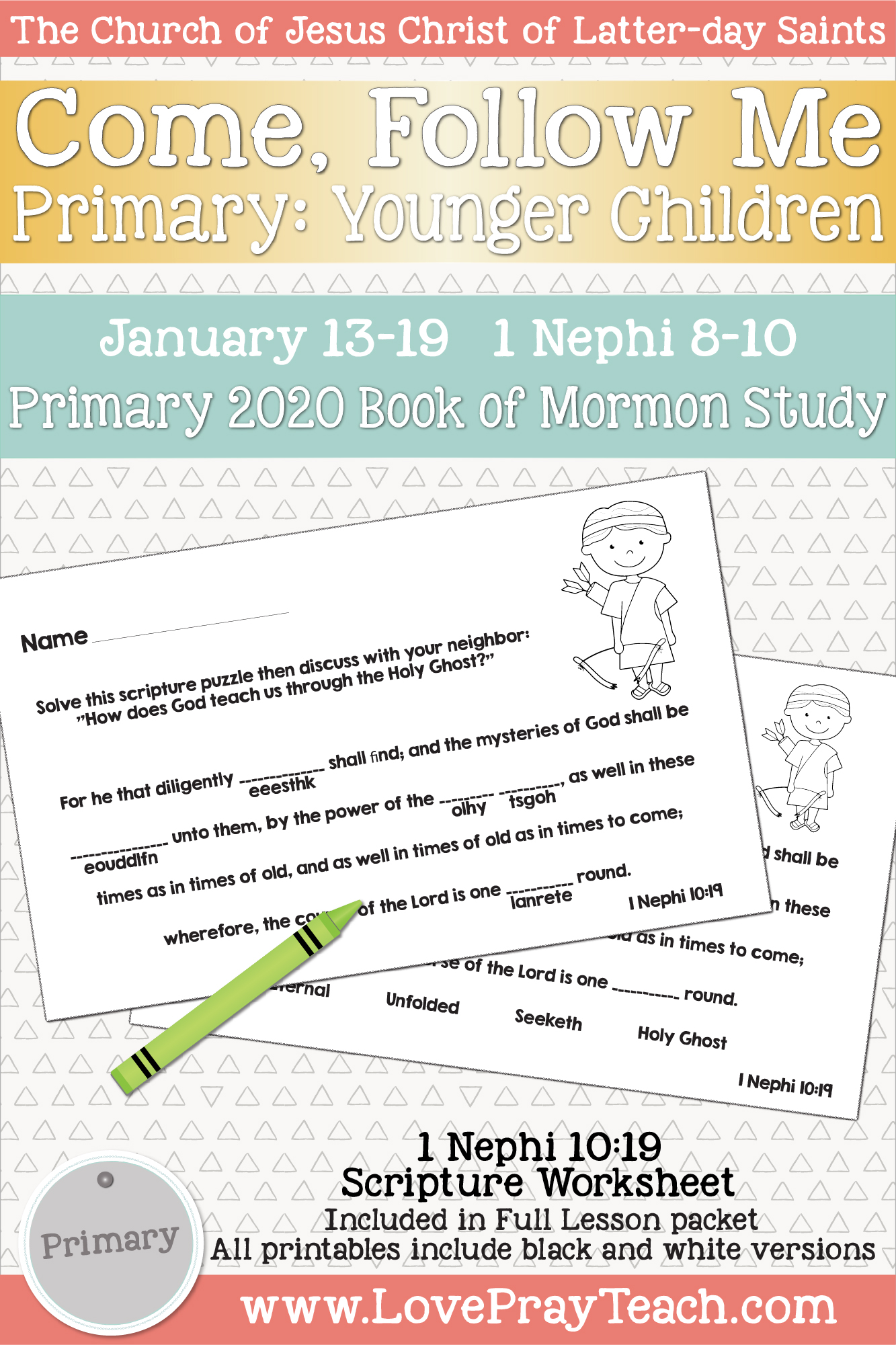 "Come, Follow Me for Primary January Week 2 January 6-12 1 Nephi 1-7 ""I Will Go and Do"" 