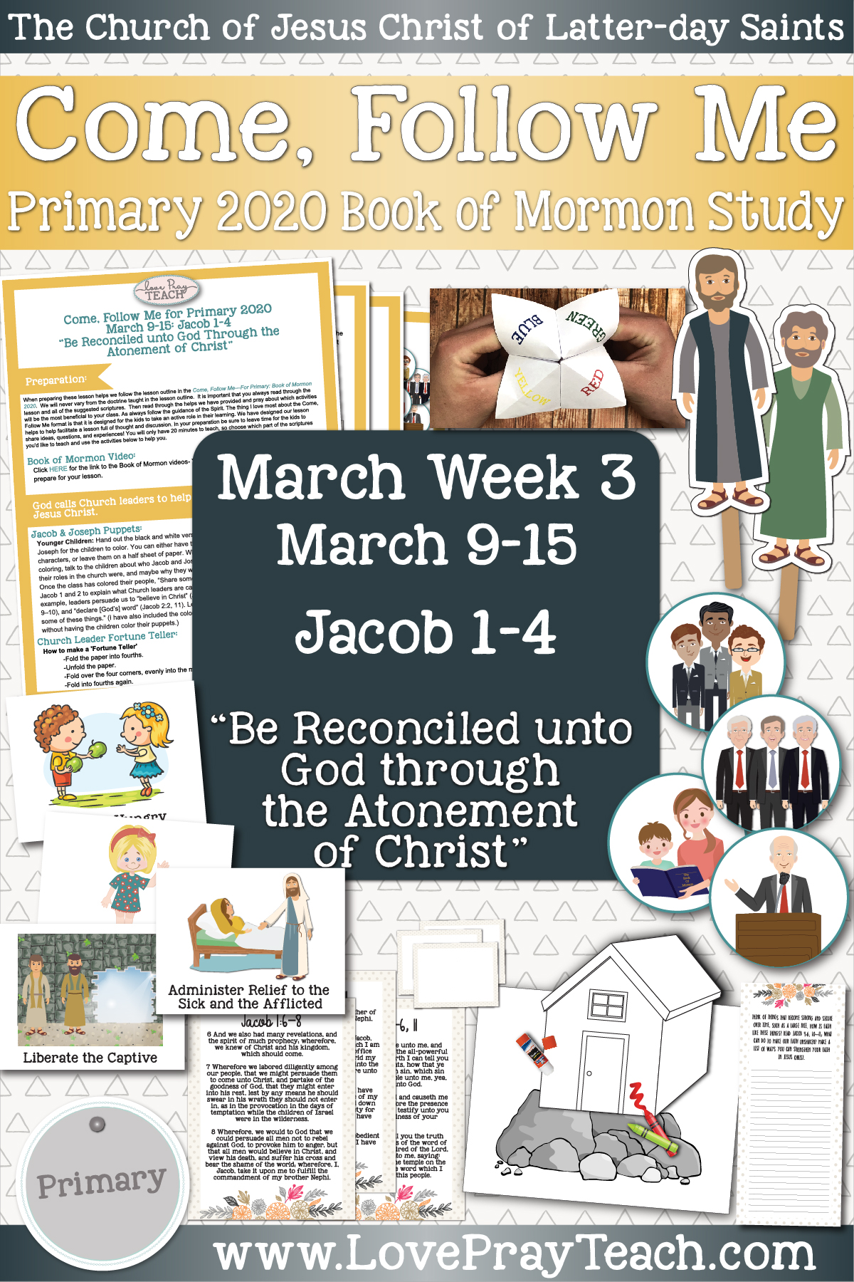 "Come, Follow Me for Primary March Week 3: March 9-15 Jacob 1-4 ""Be Reconciled unto God through the Atonement of Christ"" www.LovePrayTeach.com"