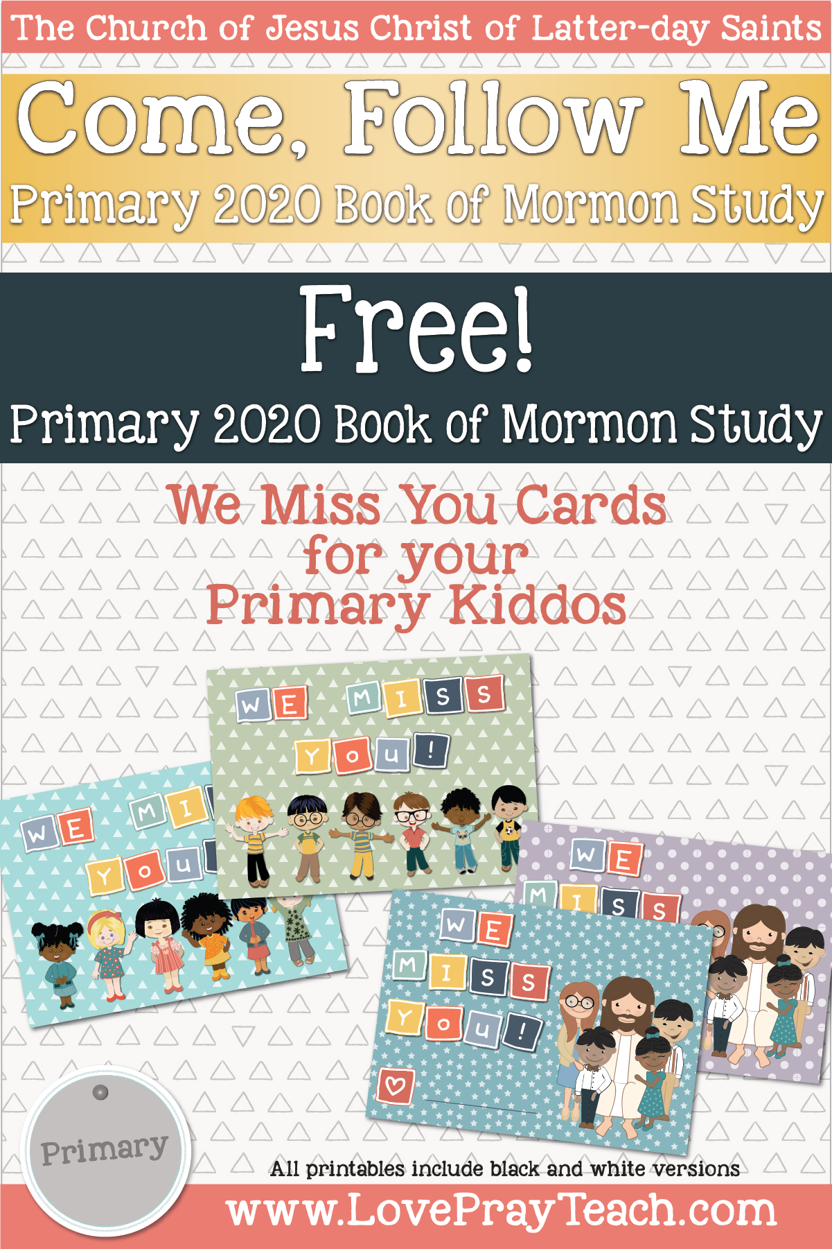 Love Pray Teach FREE! We Miss You! Cards to send to your sweet kiddos www.LovePrayTeach.com