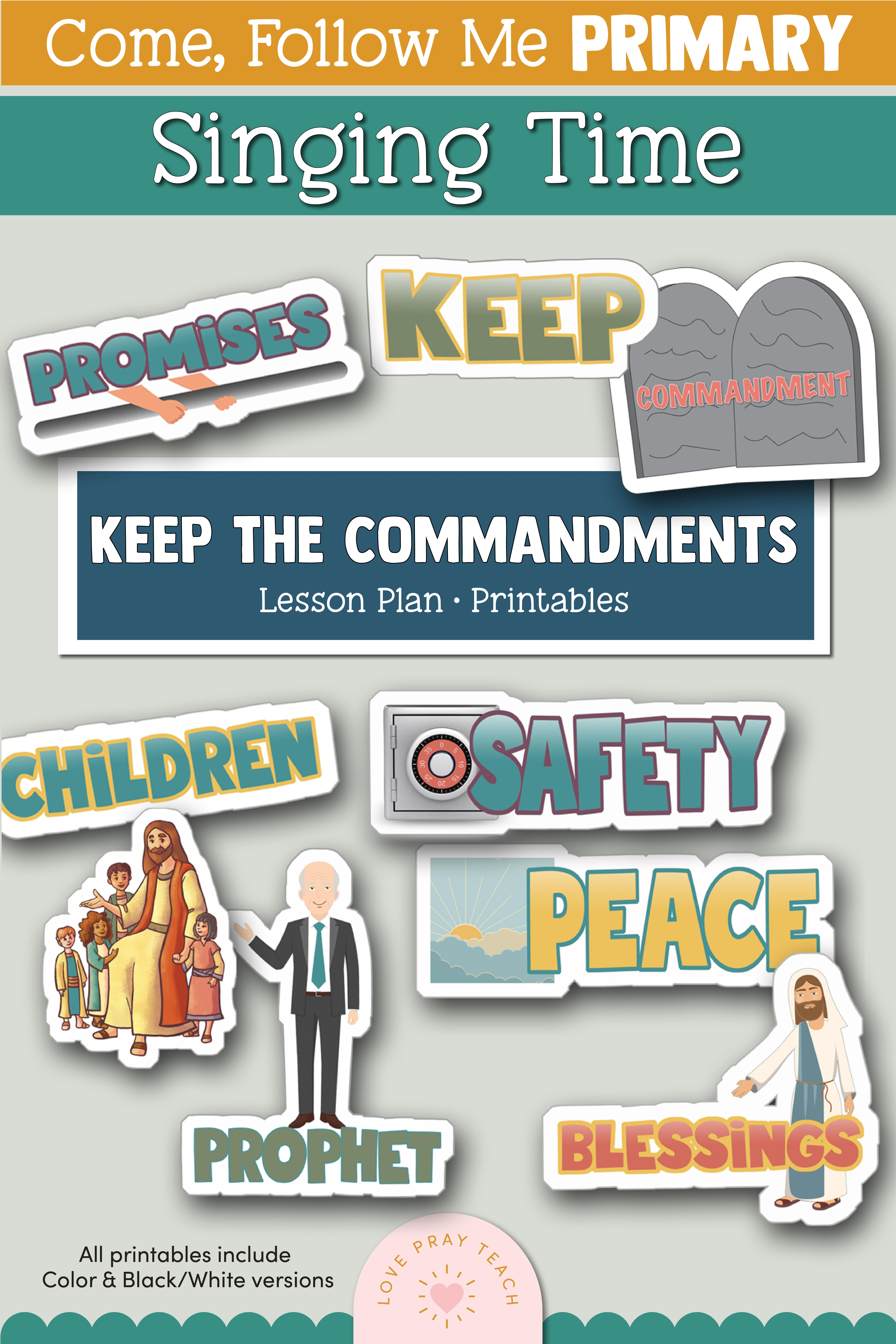 "Come, Follow Me for Primary Singing Time: 2020 ""Keep the Commandments"" Printable Lesson Packets www.LovePrayTeach.com"