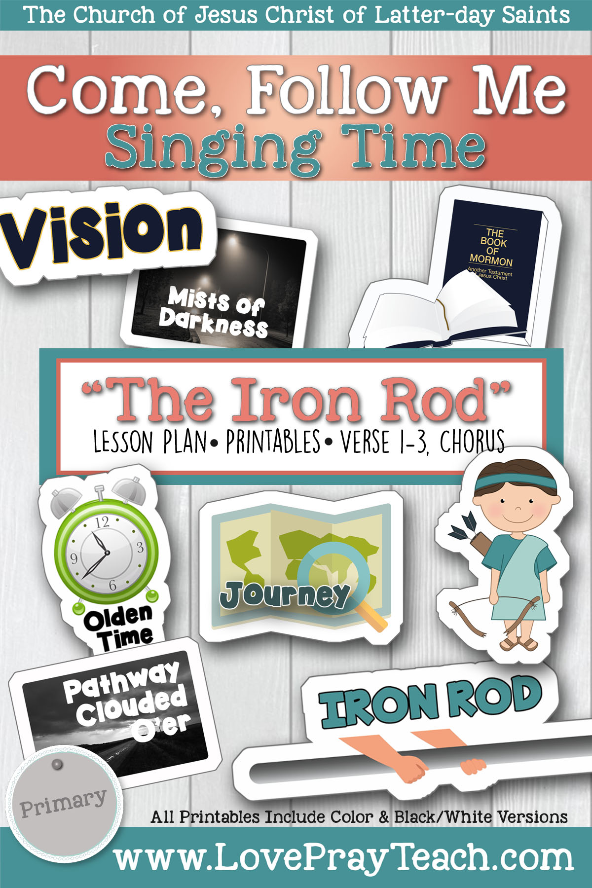 """The Iron Rod"" Primary Singing Time Lesson Helps! www.LovePrayTeach.com"
