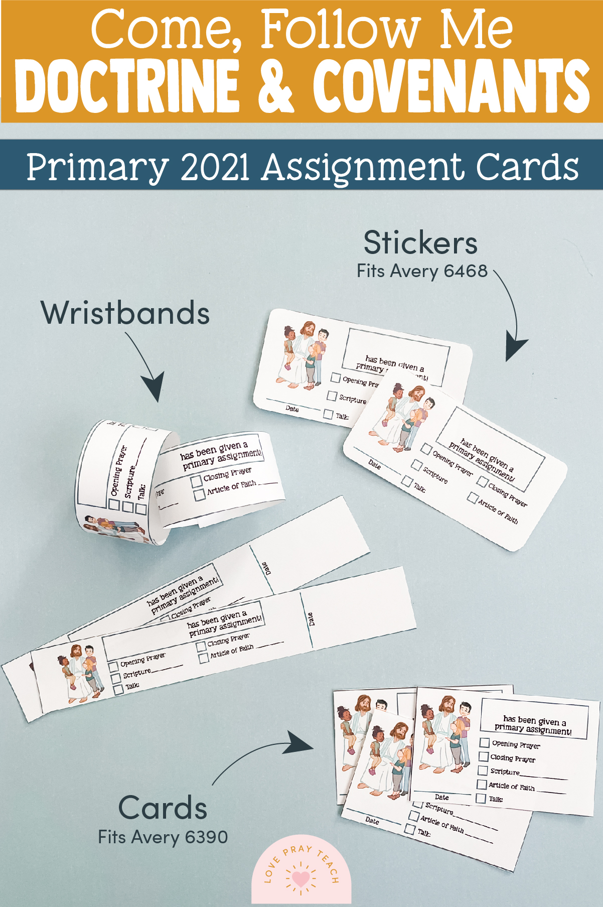 2021 Primary Assignment Wristbands and cards www.LovePrayTeach.com