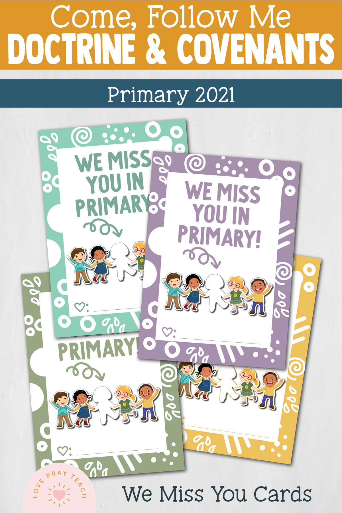 Primary 2021 Doctrine & Covenants Birthday, Teacher's gifts, All About Me Spotlight, tags and cards www.LovePrayTeach.com