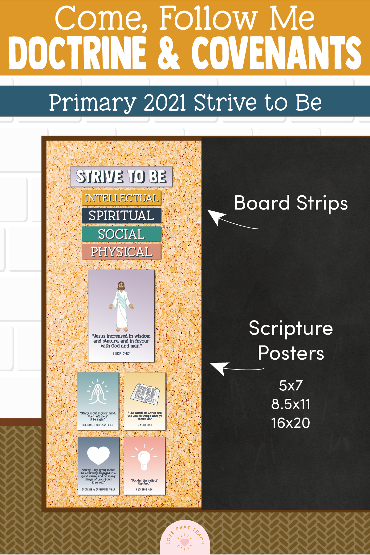 Strive To Be Bulletin Board decorations and posters www.LovePrayTeach.com