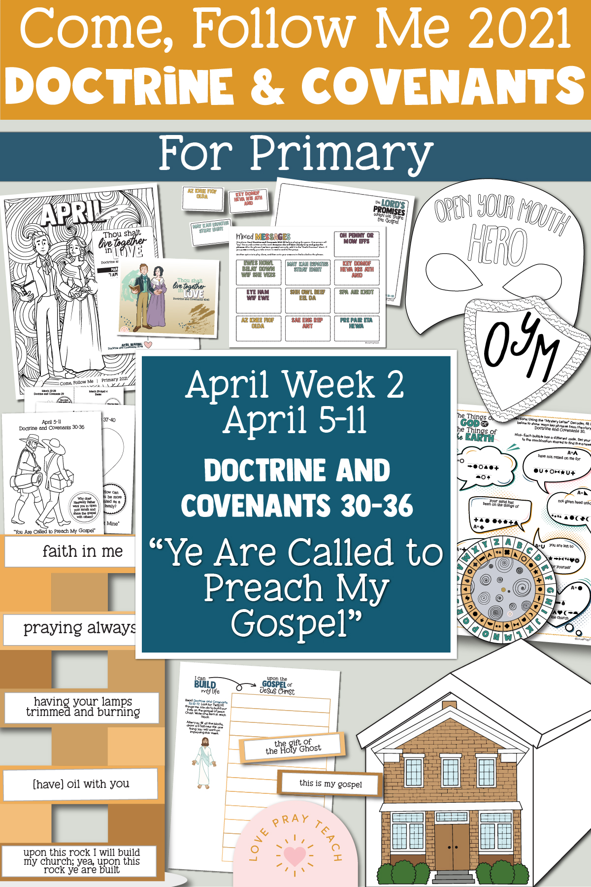 """Come, Follow Me for Primary 2021 April Week 2 Doctrine and Covenants 30-36 """"You Are Called to Preach My Gospel"""" Printable Lesson Materials"""