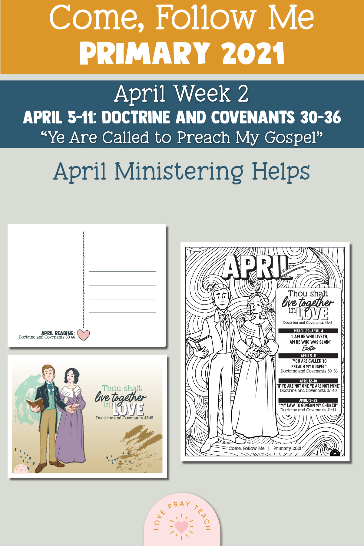 "Come, Follow Me for Primary 2021 April Week 2 Doctrine and Covenants 30-36 ""You Are Called to Preach My Gospel"" Printable Lesson Materials"