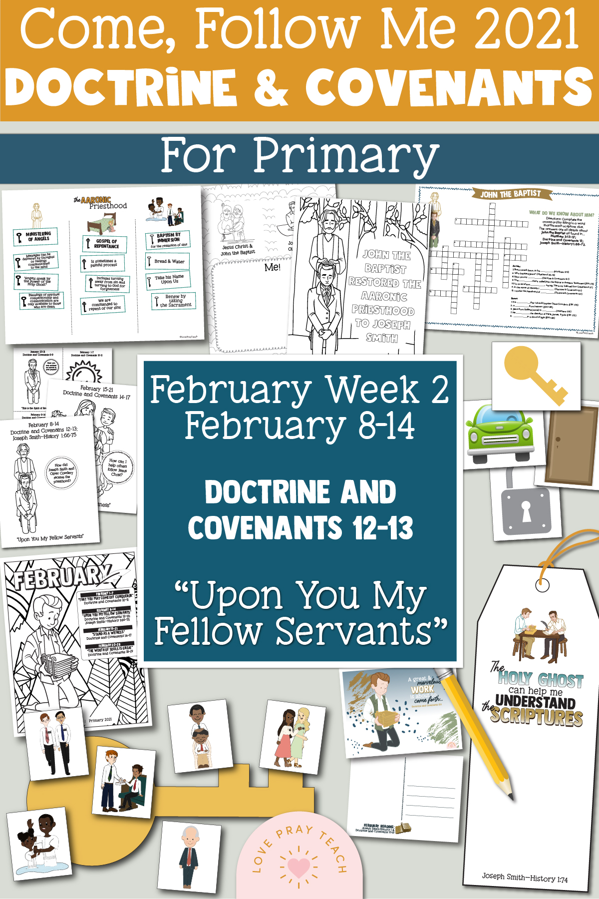 """Come, Follow Me for Primary 2021 February 8-14 """"Upon You My Fellow Servants"""" Printable Lesson Materials"""