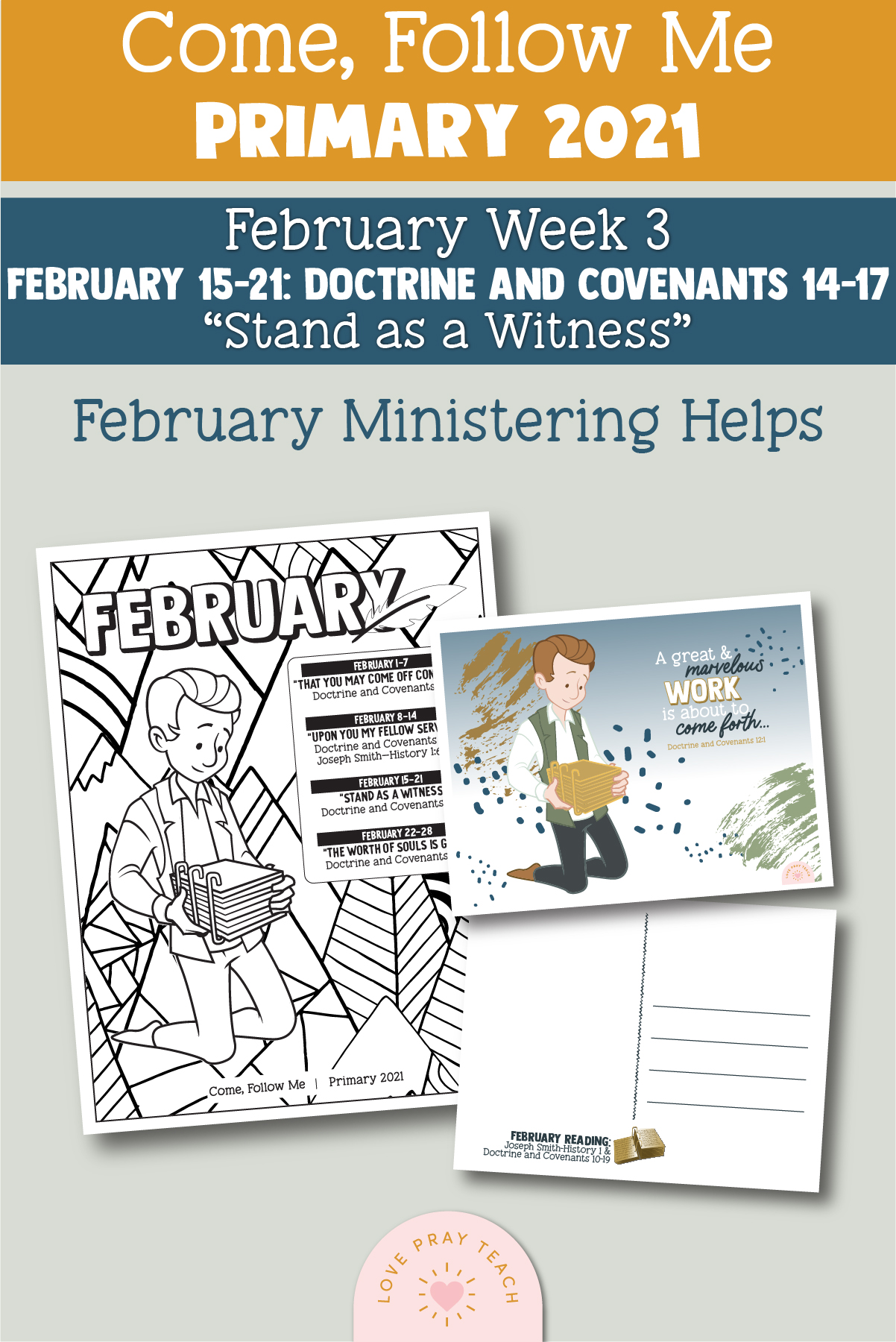 """Come, Follow Me for Primary 2021 February 15-21 Doctrine and Covenants 14–17 """"Stand as a Witness"""" Printable Lesson Materials"""