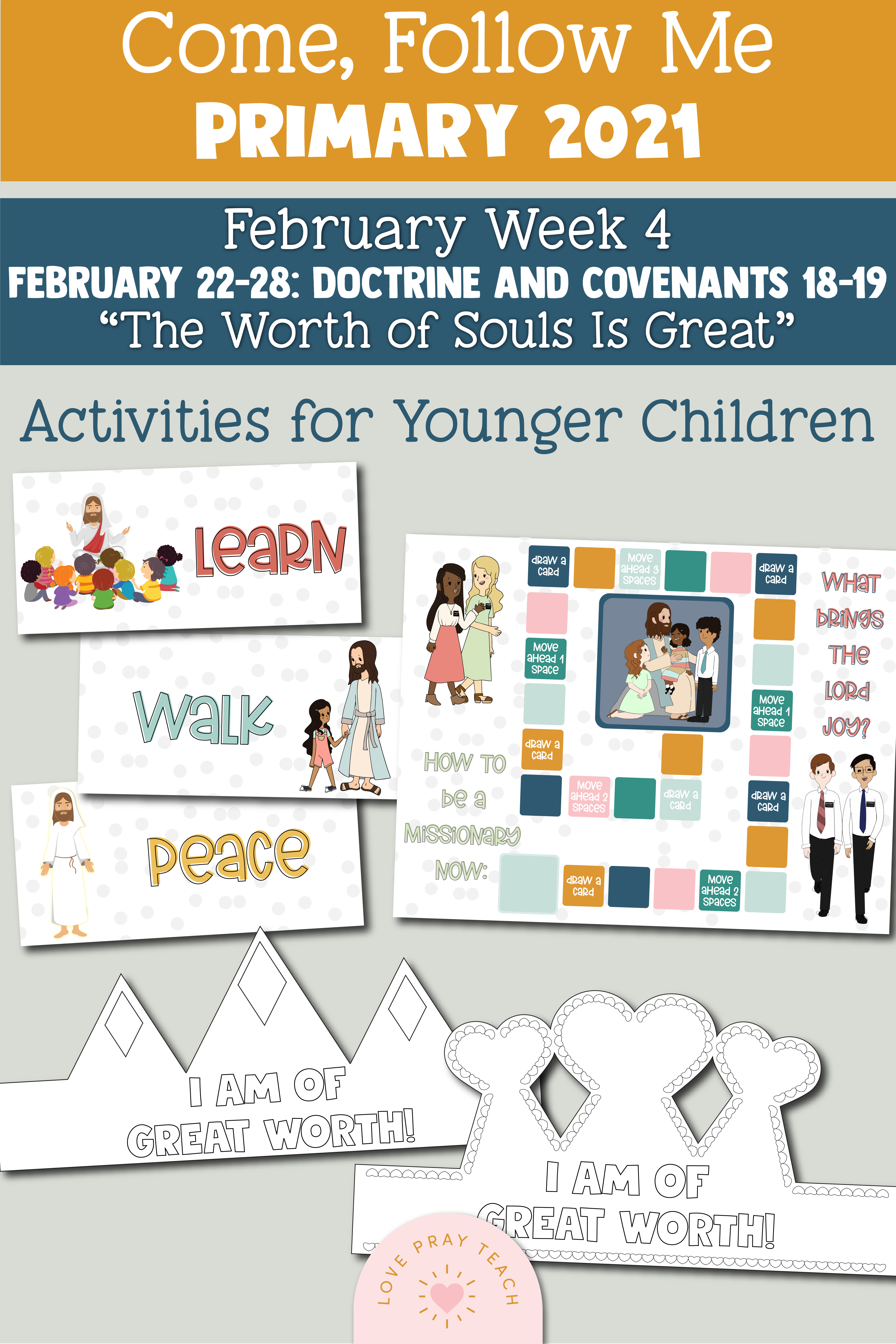 """Come, Follow Me for Primary 2021 February 22-28 Doctrine and Covenants 18-19 """"The Worth of Souls Is Great"""" Printable Lesson Materials"""