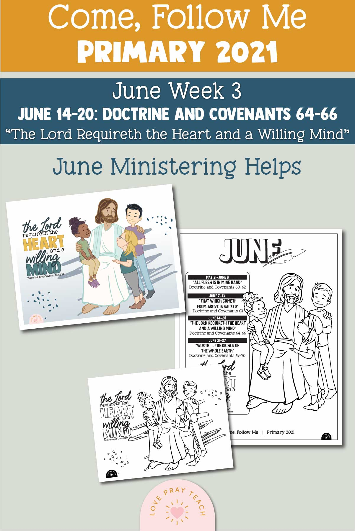 """Come, Follow Me for Primary 2021 June Week 3 Doctrine and Covenants 64–66 """"The Lord Requireth the Heart and a Willing Mind"""" Printable Lesson Materials"""