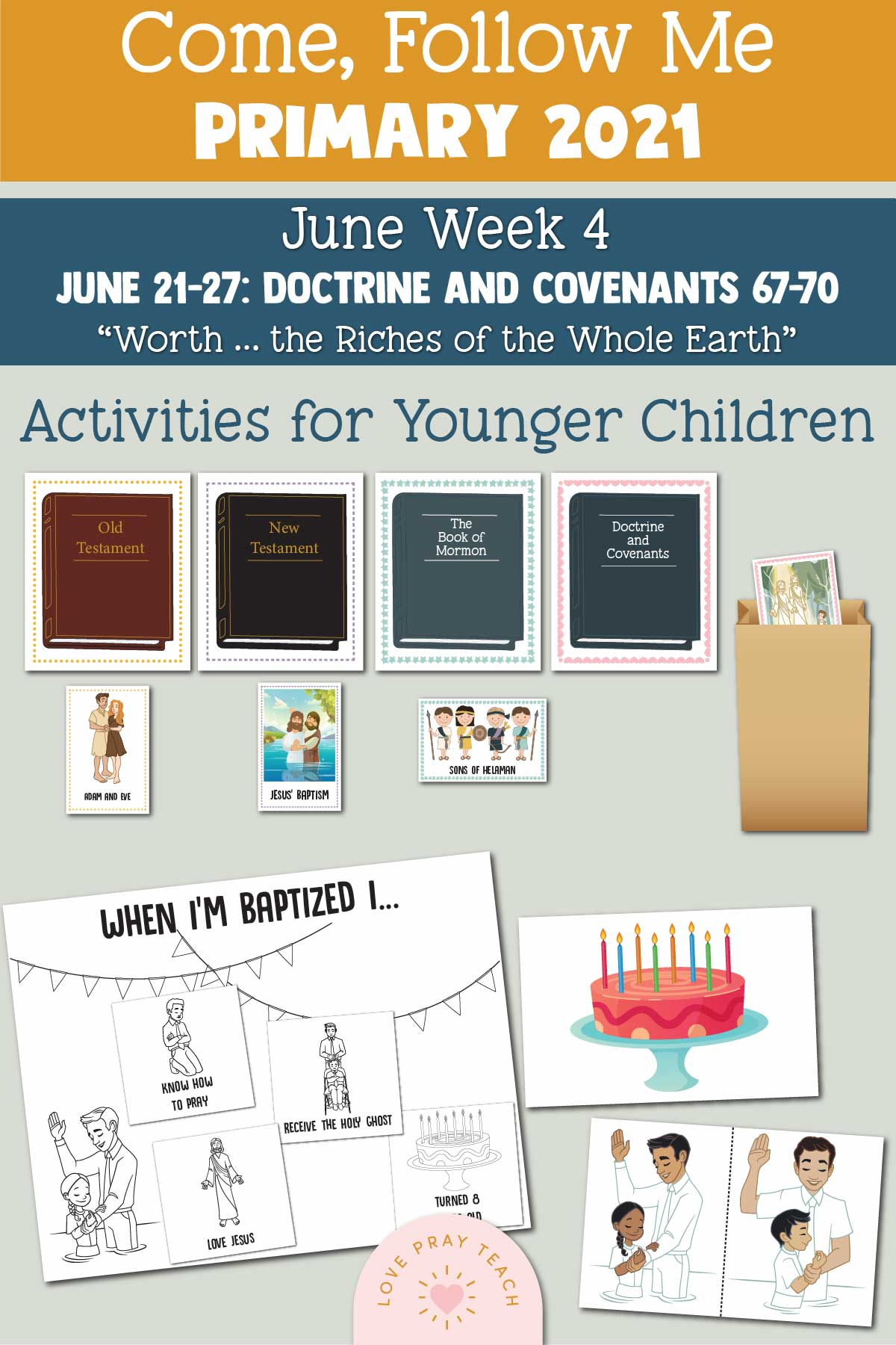 """Come, Follow Me for Primary 2021 June Week 4 Doctrine and Covenants 67-70 """"Worth … the Riches of the Whole Earth"""" Printable Lesson Materials"""