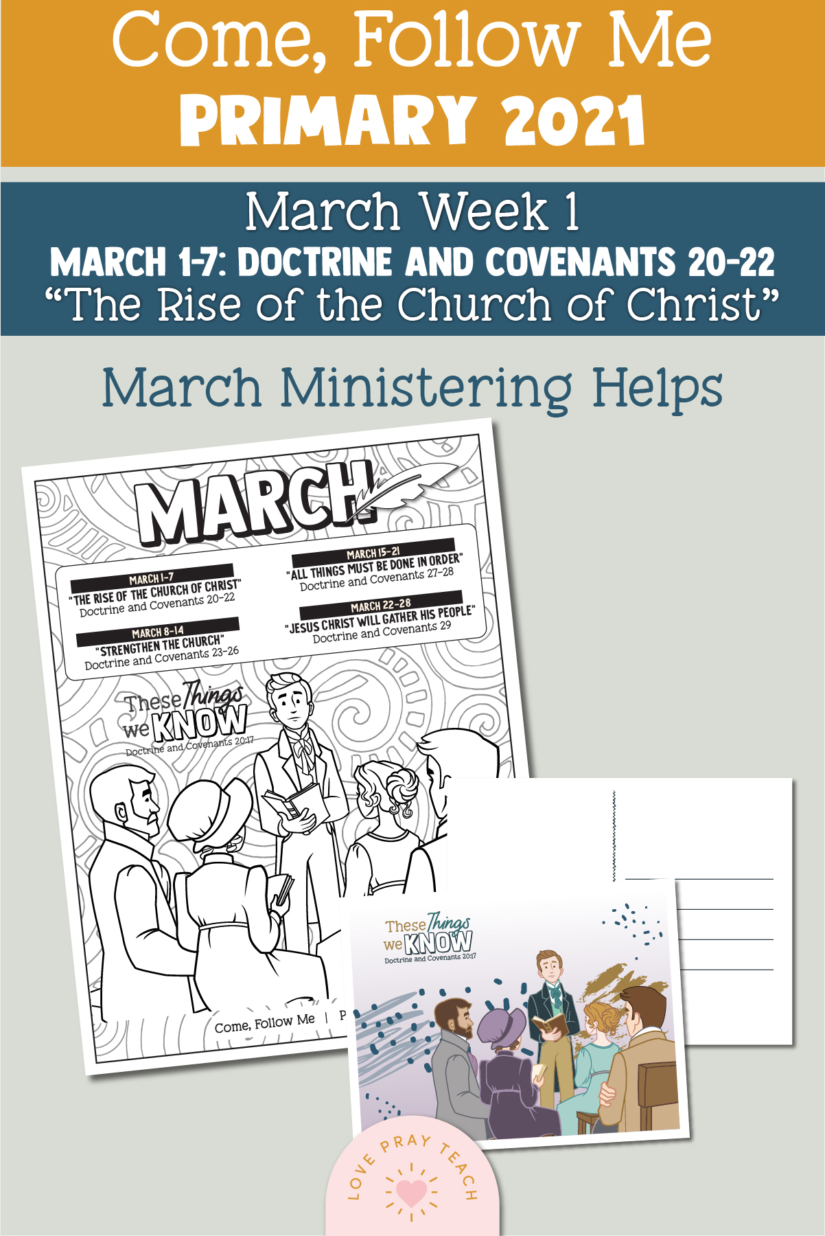 """Come, Follow Me for Primary 2021 March Week 1 Doctrine and Covenants 20-22 """"The Rise of the Church of Christ"""" Printable Lesson Materials"""
