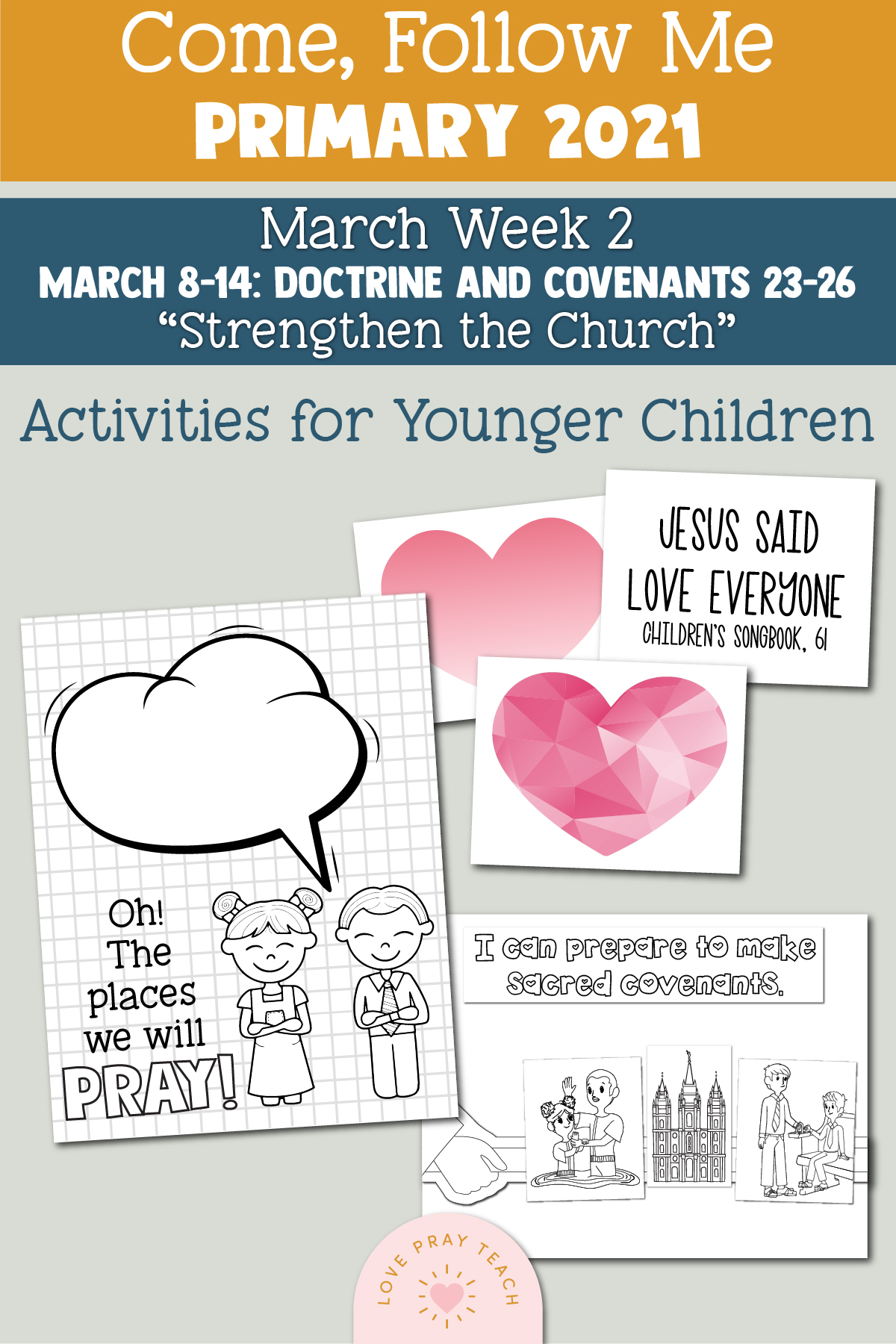 """Come, Follow Me for Primary 2021 March Week 2 Doctrine and Covenants 23-26 """"Strengthen the Church"""" Printable Lesson Materials"""