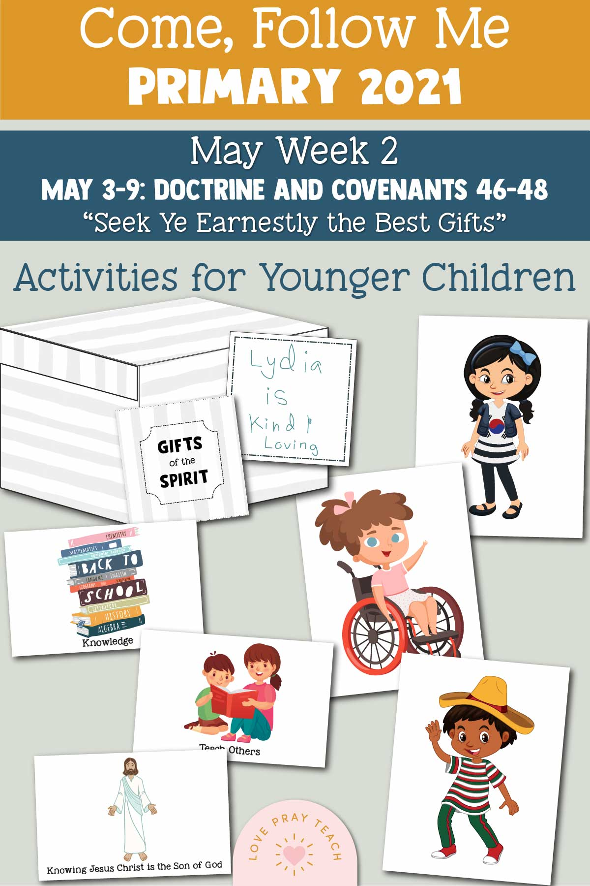 "Come, Follow Me for Primary 2021 May Week 1 Doctrine and Covenants 45 ""The Promises … Shall Be Fulfilled"" Printable Lesson Materials"