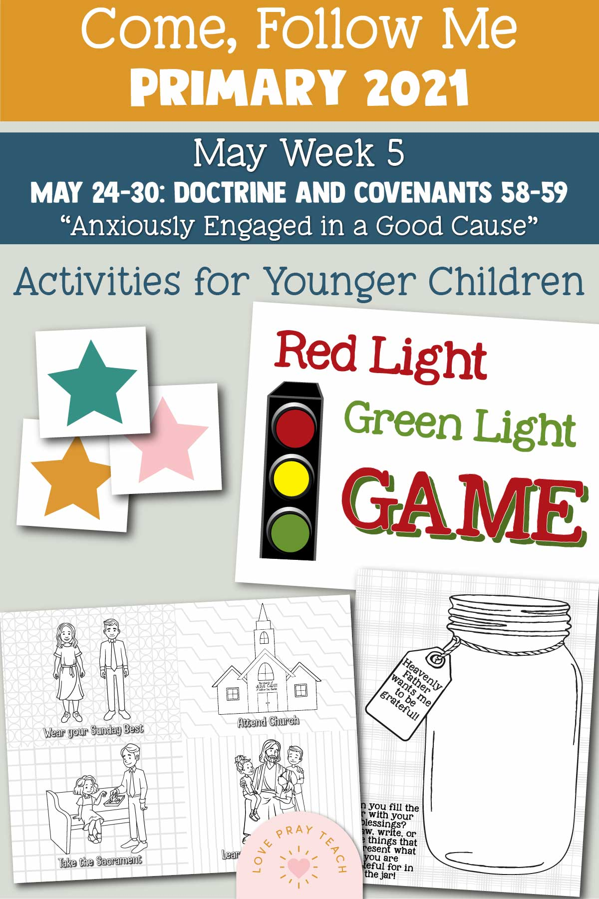 """Come, Follow Me for Primary 2021 May Week 5 Doctrine and Covenants 58-59 """"Anxiously Engaged in a Good Cause"""" Printable Lesson Materials"""