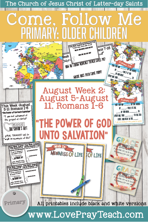 "Come, Follow Me for Primary 2019- New Testament, August Week 2: August 5-August 11, Romans 1-6 ""The Power OF God Unto Salvation"" OLDER CHILDREN"