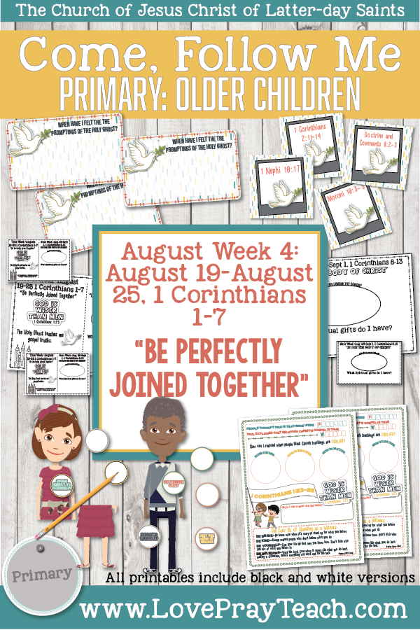 "Come, Follow Me for Primary 2019- New Testament, August Week 4: August 19-August 25, 1 Corinthians 1-7 ""Be Perfectly Joined Together"" OLDER CHILDREN"
